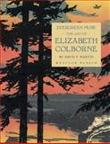 Evergreen Muse : The Art of Elizabeth Colborne, Martin, David F., 0295991429