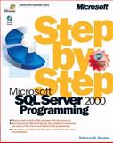 Microsoft® SQL Server 2000 Programming, Riordan, Rebecca M. and Microsoft Corporation Staff, 0735611424