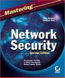 MasteringNetwork Security, Chris Brenton and Cameron Hunt, 0782141420