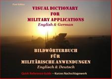 Visual Dictionary for Military Applications English and German, Riepl, Helmut, 0989841421