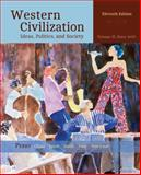 Western Civilization : Ideas, Politics, and Society, Volume II: From 1600, Perry, Marvin and Chase, Myrna, 1305091426