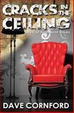 Cracks in the Ceiling, Dave Cornford, 1482521423