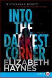 Into the Darkest Corner, Elizabeth Haynes, 0062201433