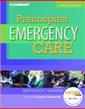 Prehospital Emergency Care, Mistovich, Joseph J. and Hafen, Brent Q., 0131741438
