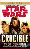 Crucible: Star Wars, Troy Denning, 0345511433