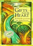 Gifts from the Heart, Goldberg, Bonni and Kendall, George A., 0809231433
