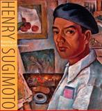 Henry Sugimoto : Painting an American Experience, Kristine Kim, 1890771430