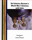 Third Infantry Division's World War I Citations with Index, , 1932891439