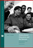 Multicultural Education and the Internet : Intersections and Integrations, Gorski, Paul, 0073011436
