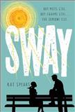 Sway, Kat Spears, 1250051436