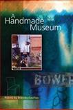 A Handmade Museum, Brenda Coultas, 1566891434