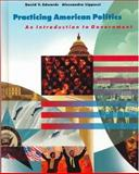 Practicing American Politics : Introduction to Government , Complete Edition, Edwards, David and Lippucci, Alessandra, 1572591439