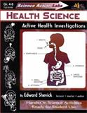 Health Science : Active Health Investigations, Shevick, Edward, 1573101435