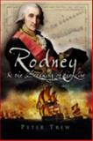 Rodney and the Breaking of the Line, Peter Trew, 1844151433