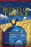Bridges of Trust, David Irvine and Jim Reger, 1932021434