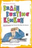 Will Shortz Presents Brain-Busting KenKen, Will Shortz and Tetsuya Miyamoto, 0312681437