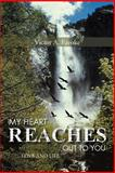 My Heart Reaches Out to You, Victor A. Ezeoke, 1466961430