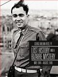 Lost History and a Bizarre Mystery, George Melvin Frese, 1475941439