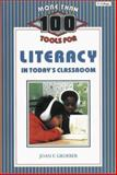 More Than 100 Tools for Literacy in Today's Classroom, Groeber, Joan F. and Plazyk, Judy, 1575171430