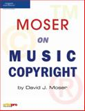 Moser on Music Copyright, Course PTR Development Staff and Moser, David J., 1598631438