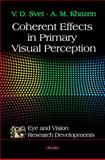 Coherent Effects in Primary Visual Perception, , 1616681438