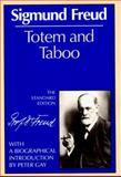 Totem and Taboo, Sigmund Freud, 0393001431