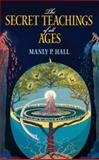 The Secret Teachings of All Ages, Manly P. Hall, 0486471438