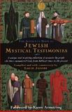 The Schocken Book of Jewish Mystical Testimonies, Louis Jacobs, 0805241434