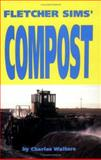 Fletcher Sims' Compost, Charles Walters, 0911311432
