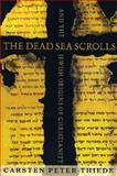 The Dead Sea Scrolls and the Jewish Origins of Christianity, Carsten Peter Thiede, 1403961433