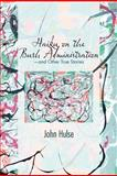 Haiku on the Bush Administration, John Hulse, 1466951435