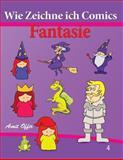 Wie Zeichne Ich Comics - Fantasie, amit offir, 1494291436