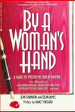 By a Woman's Hand, Jean Swanson, 0425141438