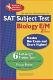 The SAT Subject Test™ Biology, Linda Gregory and Thomas Sandusky, 0738601438