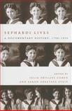 Sephardi Lives, Julia Cohen and Sarah Stein, 0804791430