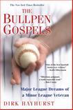 The Bullpen Gospels, Dirk Hayhurst, 0806531436