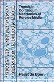 Trends in Continuum Mechanics of Porous Media, Boer, Reint De, 1402031432
