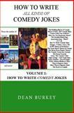 How to Write Comedy Jokes, Dean Burkey, 1492821438