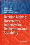 Scalable Decision Making: Uncertainty, Imperfection, Deliberation and Scalability, , 3319151436
