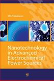 Nanotechnology in Advanced Electrochemical Power Sources, , 9814241431