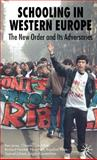 Schooling in Western Europe : The New Order and Its Adversaries, Jones, Ken and Cunchillos, Chomin, 0230551432