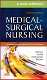 Clinical Companion to Medical-Surgical Nursing : Assessment and Management of Clinical Problems, Lewis, Sharon L. and Dirksen, Shannon Ruff, 0323091431
