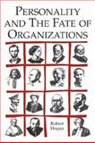 Personality and the Fate of Organizations, Hogan, Robert, 0805841431
