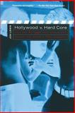 Hollywood V. Hard Core : How the Struggle over Censorship Created the Modern Film Industry, Lewis, Jon E., 0814751431