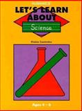 Let's Learn about... Science, Elaine Commins, 0893341436