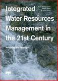Integrated Water Resources Management in the 21st Century: Revisiting the Paradigm, , 1138001430