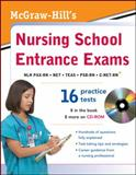 McGraw-Hill's Nursing School Entrance Exams with CD-ROM, McGraw-Hill Editors, 0071771433