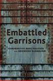 Embattled Garrisons 9780691131436