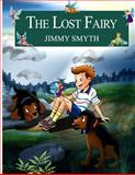 The Lost Fairy, Jimmy Smyth, 095693143X