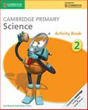 Cambridge Primary Science Stage 2 Activity Book, Jon Board and Alan Cross, 1107611431